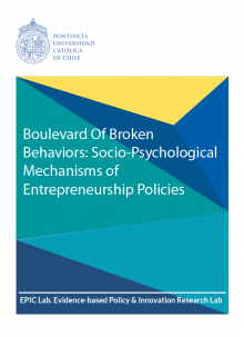 Boulevard of broken behaviors: socio-psychological mechanisms of entrepreneurship policies